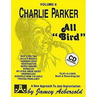 All Bird-the Music of Charlie Parker - All Bird-the Music of Charlie Parker [CD] USA import