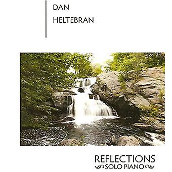 Dan Heltebran - Reflections [CD] USA import