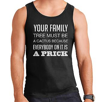 Your Family Tree Must Be A Cactus Funny Quote White Men's Vest