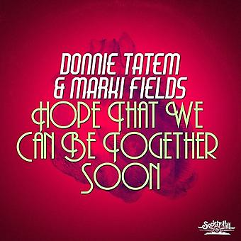 Tatem, Donnie / Fields, Marki - Hope That We Can Be Together Soon [CD] USA import