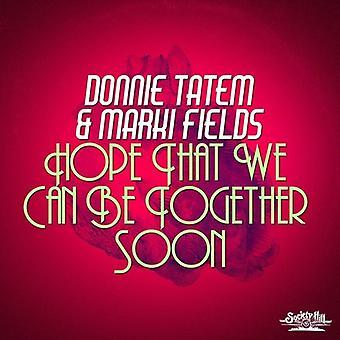 TATEM, Donnie / Felder, Marki - Hoffnung, dass wir können werden zusammen bald [CD] USA import