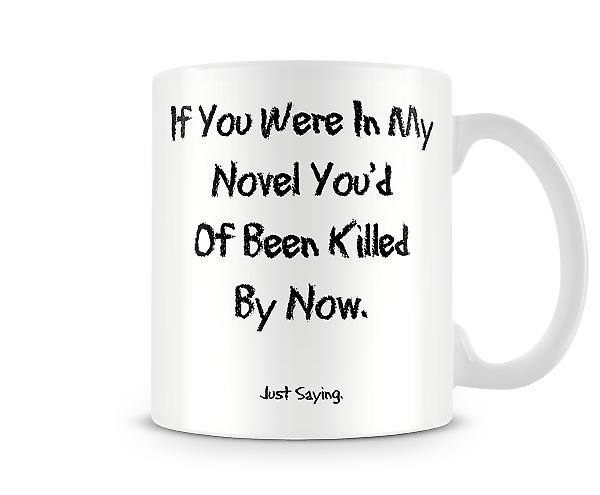 Killed By Now Printed Mug