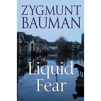 Liquid Fear by Zygmunt Bauman - 9780745636801 Book