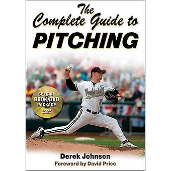The Complete Guide to Pitching by Derek Johnson - 9780736079013 Book