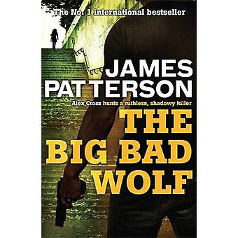The Big Bad Wolf by James Patterson - 9780755349371 Book