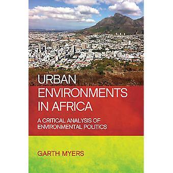 Urban Environments in Africa - A Critical Analysis of Environmental Po