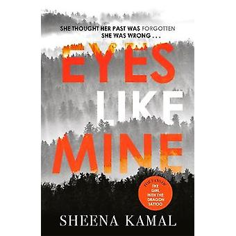 Eyes Like Mine - As Dark and Gripping as the Girl with the Dragon Tatt