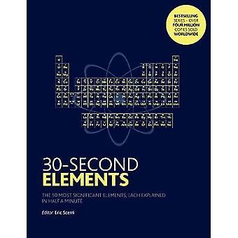Éléments de 30 secondes - les 50 plus importants éléments - chacun a expliqué