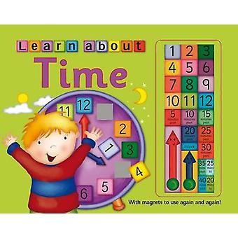 Learn to Tell Time - with Magnets to Use Again and Again! by Nicola Ba
