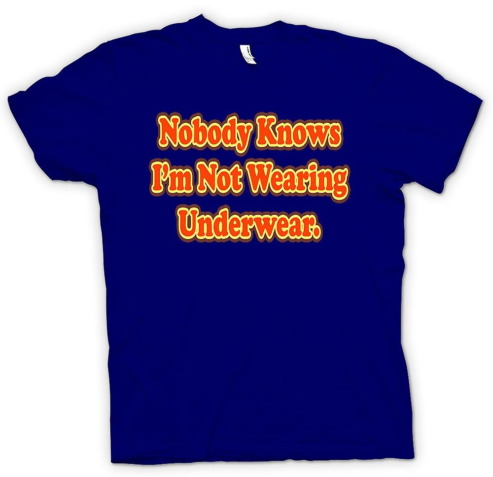 Mens T-shirt - Knowbody Knows I'm Not Wearing Underwear