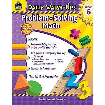 Dagliga Warm-Ups-problemlösning matematik årskurs 6 av Robert W Smith - 9781