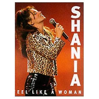 Shania: Feel Like a Woman