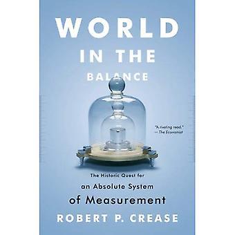 Świat w równowadze: historyczne poszukiwanie absolutnej System miar