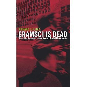 Gramsci är död: Anarkistiska strömningar i de nyaste sociala rörelserna