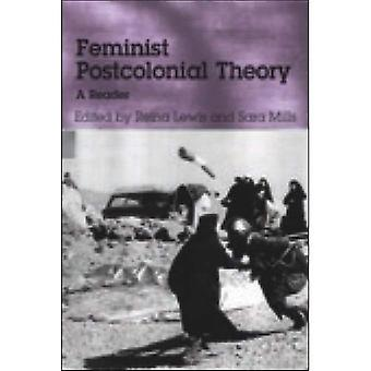 Feminism and Post-colonial Theory: A Reader