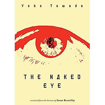 The Naked Eye (New Directions Paperbook)