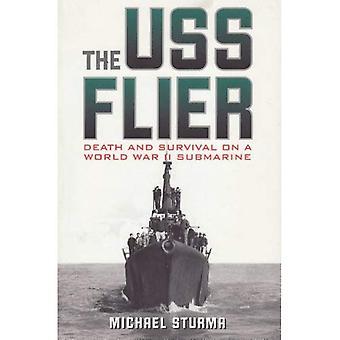 Le dépliant de l'USS: Mort et survie sur un sous-marin de la seconde guerre mondiale