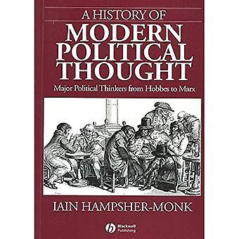 Eine Geschichte des modernen politischen Denkens: große politische Denker von Hobbes zu Marx