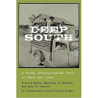 Deep South: En Social antropologisk studie av kast och klass