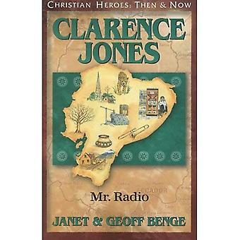 Clarence Jones: Mr. Radio