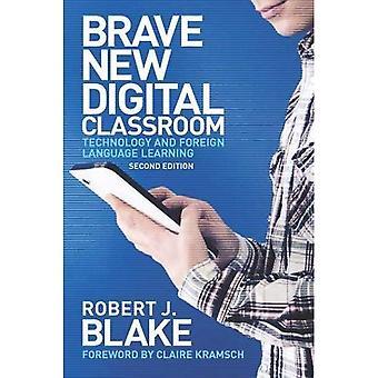 Valiente nueva aula Digital: Tecnología y aprendizaje de lenguas extranjeras