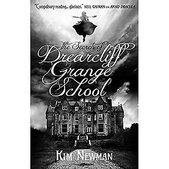 Les Secrets de l'école Drearcliff Grange