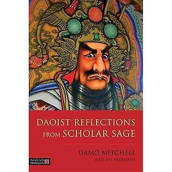 Daoist Reflections from Scholar Sage - Daoist Nei Gong