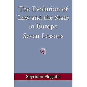 Evolution of Law and the State in Europe: Seven Lessons