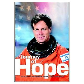 Journey of Hope: The Story of Ilan Ramon, Israel's First Astonaut