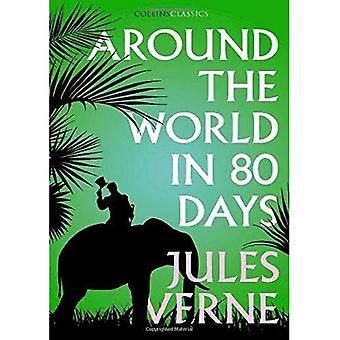 Around the World in Eighty Days (Collins Classics) (Collins Classics)