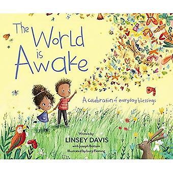 Le monde est Awake: une célébration de la bénédiction de tous les jours