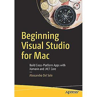 Compter de Visual Studio pour Mac: créer des applications multi-plateformes avec Novell et. NET Core