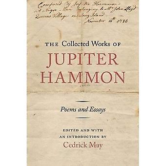 The Collected Works of Jupiter Hammon: Poems and Essays