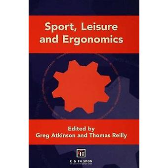 Sport Leisure and Ergonomics by Spon