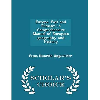 過去ヨーロッパ、ヨーロッパの地理学の包括的なマニュアルと Ungewitter ・ フランツ ・ ハインリッヒによって歴史学者の選択版