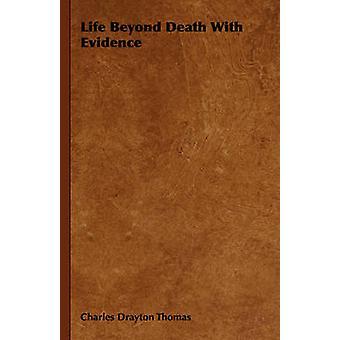 Livet bortom döden med bevis av Thomas & Charles Drayton