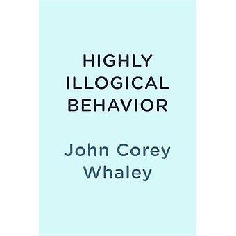 Highly Illogical Behavior by John Corey Whaley - 9780147515209 Book
