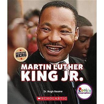 Martin Luther King Jr. by Josh Gregory - 9780531238615 Book