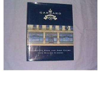 Garrard - Crown Jewellers for 150 Years by Charlotte Gere - John Culme