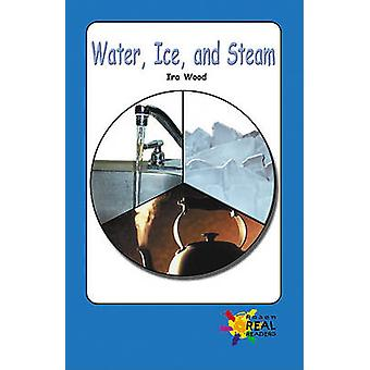 Water - Ice - and Steam by Ira Wood - 9780823963539 Book