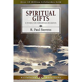 Spiritual Gifts by R Paul Stevens - 9780830830626 Book