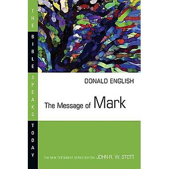 The Message of Mark - The Mystery of Faith by Donald English - 9780830