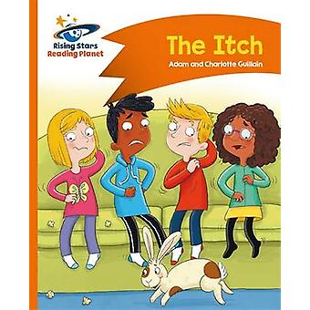 Reading Planet - The Itch - Orange - Comet Street Kids by Adam Guillai