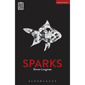 Sparks by Simon Longman - 9781474284219 Book