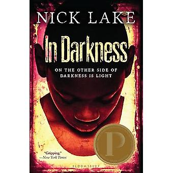 In Darkness by Nick Lake - 9781619631229 Book