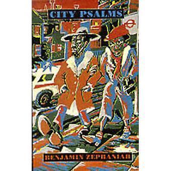 City Psalms by Benjamin Zephaniah - 9781852242305 Book