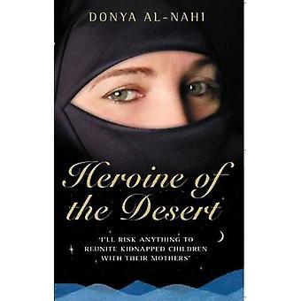 Heroine of the Desert by Donya Al-Nahi - 9781844547289 Book