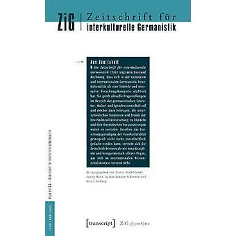Journal for Intercultural German Studies/Zeitschrift fur Interkulture