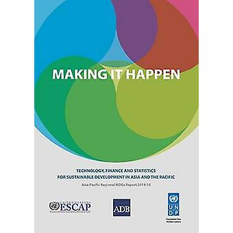 Making it Happen - Technology - Finance and Statistics for Sustainable
