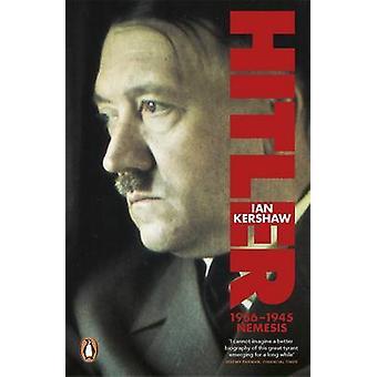 Hitler 19361945 by Ian Kershaw